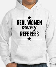 Real Women Marry Referees Hoodie