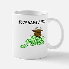 Bull With Money (Custom) Mugs