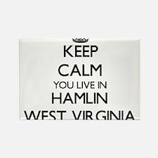 Keep calm you live in Hamlin West Virginia Magnets