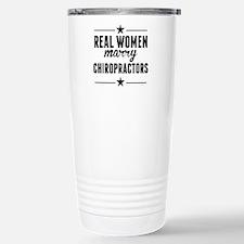 Real Women Marry Chiropractors Travel Mug