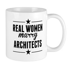 Real Women Marry Architects Mugs