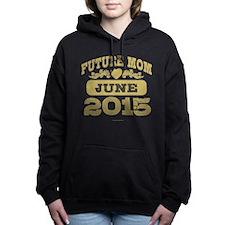Future Mom June 2015 Women's Hooded Sweatshirt