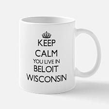 Keep calm you live in Beloit Wisconsin Mugs