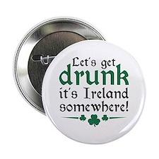 "Let's Get Drunk 2.25"" Button"