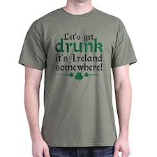Let's Get Drunk T-Shirt