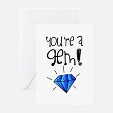 You're a Gem Greeting Cards