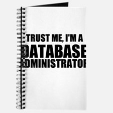 Trust Me, I'm A Database Administrator Journal