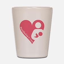 Breastfeeding is Love Shot Glass