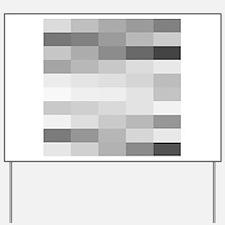shades of gray Yard Sign