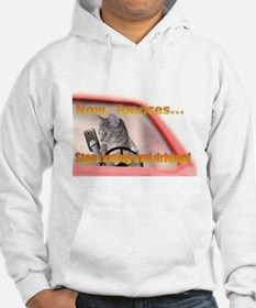 Now Toonces...Stop texting and driving! Hoodie
