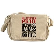 Helicopter Pilot Badass Job Messenger Bag