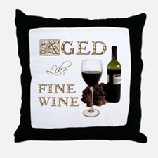 Aged Like Fine Wine Throw Pillow