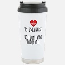 Yes I'm a Nurse Travel Mug