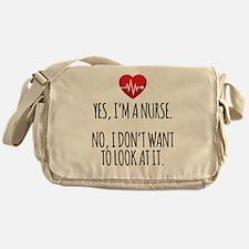 Yes I'm a Nurse Messenger Bag
