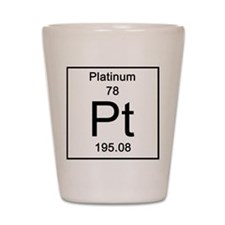 78. Platinum Shot Glass