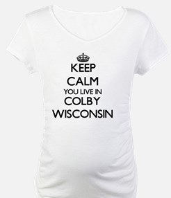 Keep calm you live in Colby Wisc Shirt