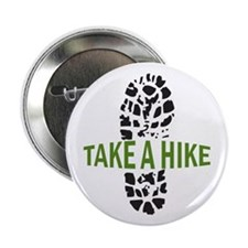 """Take A Hike 2.25"""" Button (10 pack)"""