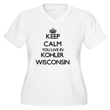 Keep calm you live in Kohler Wis Plus Size T-Shirt