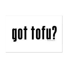 got tofu? Posters