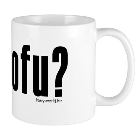 got tofu? Mug