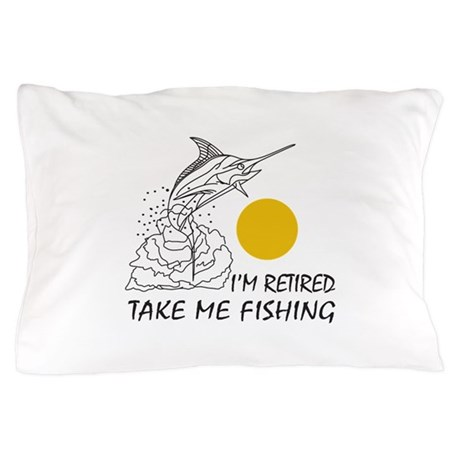 Take me fishing pillow case by greatnotions31 for Take me fishing