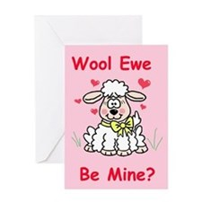 """Wool Ewe Be Mine?"" Greeting Card"