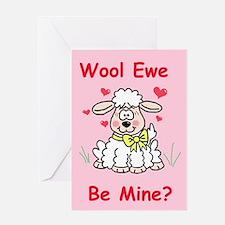 """Wool Ewe Be Mine?"" Greeting Card"