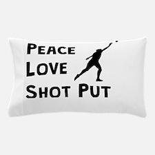 Peace Love Shot Put Pillow Case