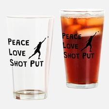 Peace Love Shot Put Drinking Glass