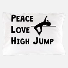 Peace Love High Jump Pillow Case