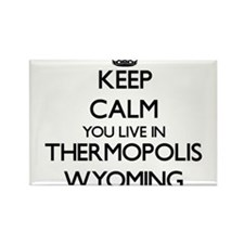 Keep calm you live in Thermopolis Wyoming Magnets