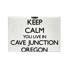 Keep calm you live in Cave Junction Oregon Magnets