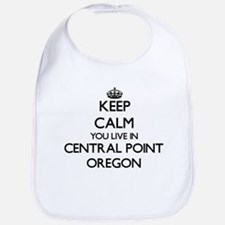 Keep calm you live in Central Point Oregon Bib