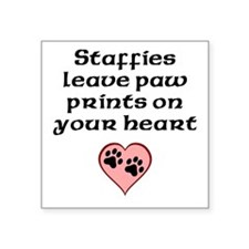 Staffies Leave Paw Prints On Your Heart Sticker