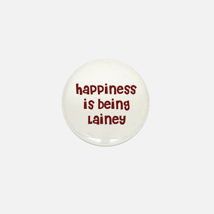happiness is being Lainey Mini Button
