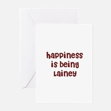 happiness is being Lainey Greeting Cards (Pk of 10