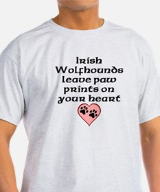 Irish Wolfhounds Leave Paw Prints On Your Heart T-