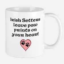 Irish Setters Leave Paw Prints On Your Heart Mugs