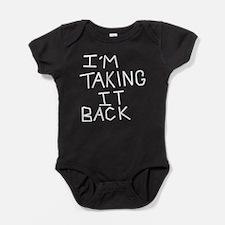 taking-back.png Baby Bodysuit