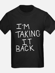 Taking Back Black T-Shirt
