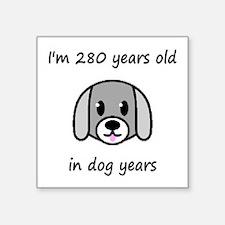 40 dog years 2 - 2 Sticker