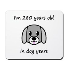 40 dog years 2 - 2 Mousepad