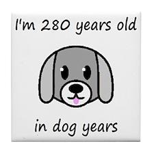 40 dog years 2 - 2 Tile Coaster