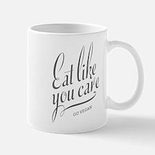 Eat Like You Care Mugs
