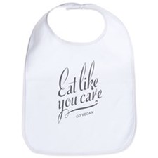 Eat Like You Care Bib