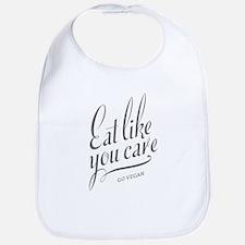 Eat Like You Care Bib