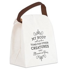 My Body Tomb Quote Canvas Lunch Bag