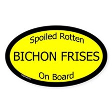 Spoiled Bichon Frises On Board Oval Decal