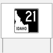 Route 21, Idaho Yard Sign