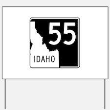 Route 55, Idaho Yard Sign